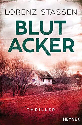 Blutacker: Thriller (Nicholas-Meller-Serie, Band 2)