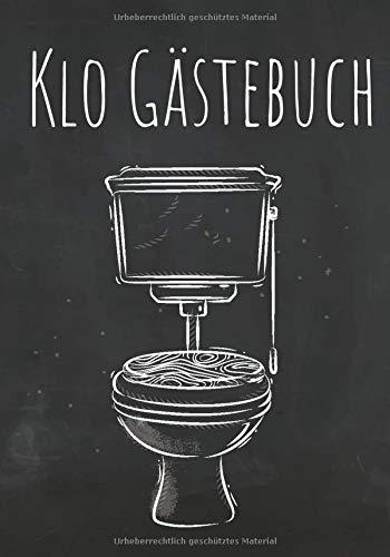 Klo Gästebuch: Das Buch mit Humor für das stille Örtchen I Perfektes Geschenk zum Einzug, für Studenten oder die erste Wohnung