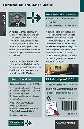 F.I.T. zur IHK-Prüfung in Investition, Finanzierung, Kostenrechnung & Controlling: Handlungsspezifische Qualifikationen für Wirtschaftsfachwirte (Fachbücher für Fortbildung & Studium)